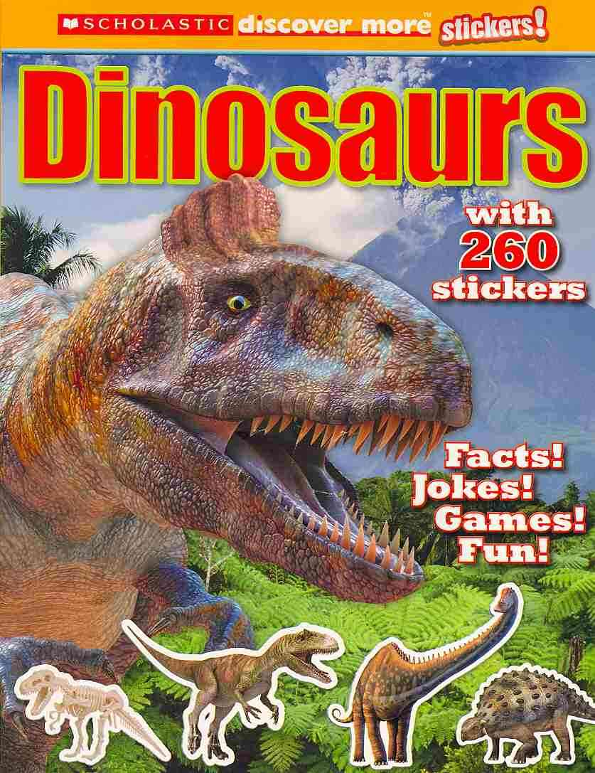 Dinosaurs Stickerbook By Scholastic Inc.