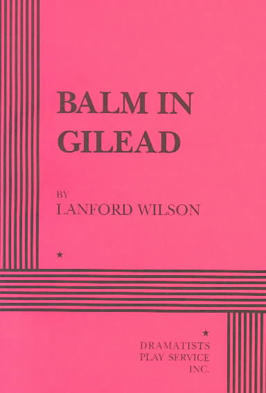 Balm in Gilead By Wilson, Lanford
